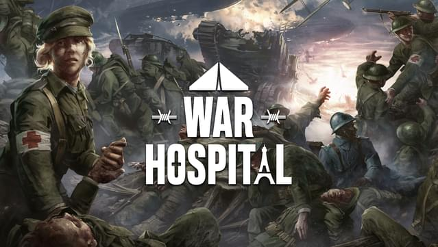 Players to See the 'Reality of War' in 'War Hospital,' Developer Says